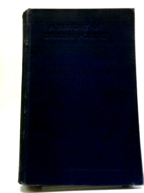 A History Of British Poetry From The Earliest Times To The Beginning Of The Twentieth Century by Frederick Saint John Corbett
