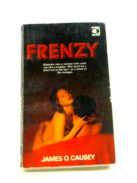 Frenzy by James O. Causey