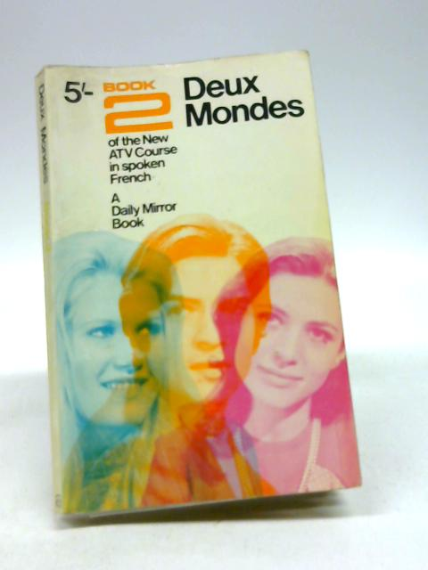 Deux Mondes: v. 2 (A 'Daily Mirror' book) by Faure, Michael