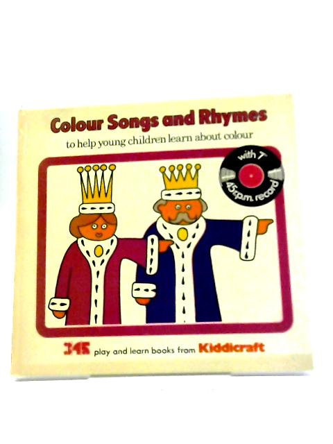 Colour Songs And Rhymes. With Single Record by No Stated Author