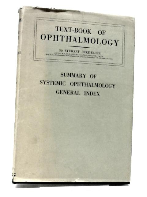 Textbook of Opthalmology. Vol VII By William Stewart Duke Elder