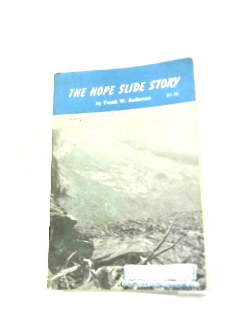 The Hope Slide Story (Frontier Book No. 12) by Anderson