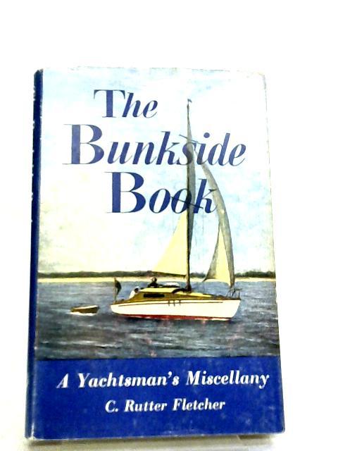 The Bunkside Book by C. Rutter Fletcher