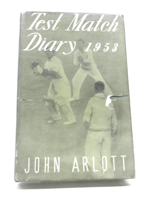Test Match Diary 1953. By Arlott, John