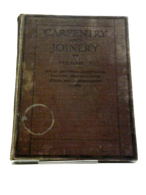 Carpentry and Joinery Volume II by John Ednie
