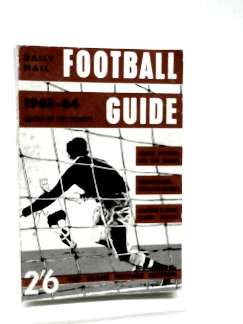 Daily Mail Football Guide 1963-63 By Roy Peskett