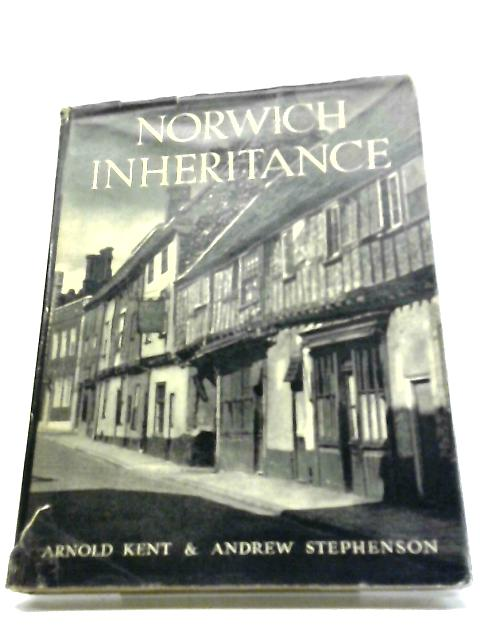 Norwich Inheritance by Andrew Stephenson