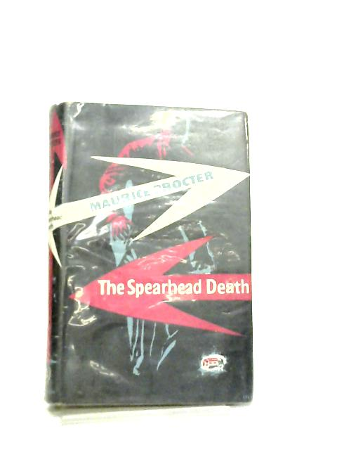 The Spearhead Death by Maurice Procter