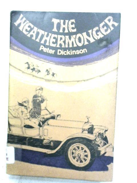 The Weathermonger by Dickinson