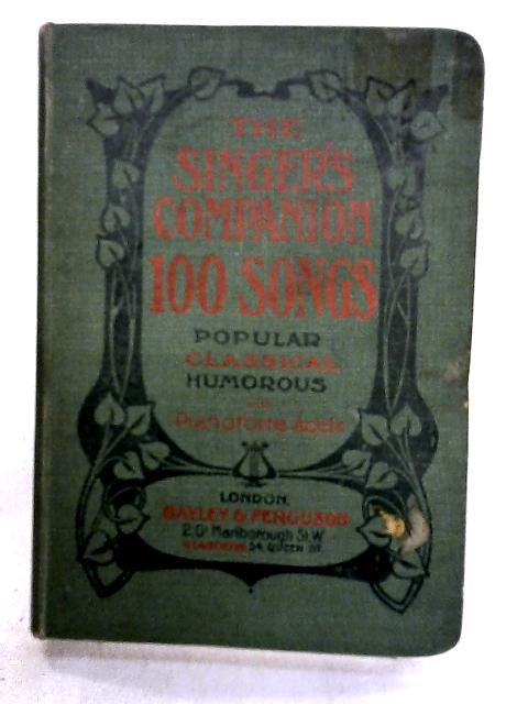 The Singer's Companion 100 Songs By Anon