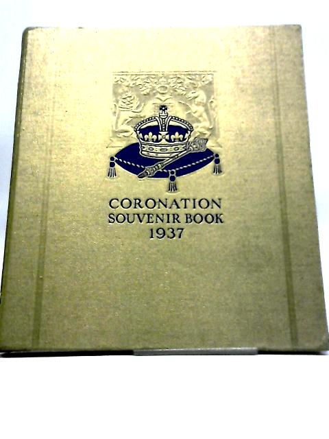 Coronation Souvenir Book by Gordon Beckles