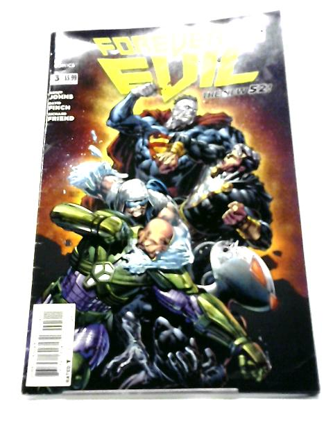 Forever Evil No. 3 By Geoff Johns