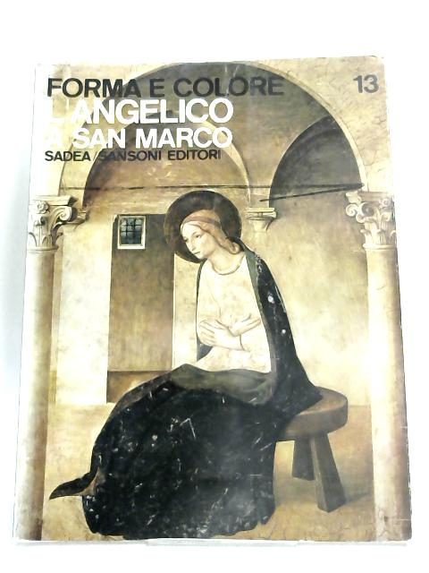 L'Angelico a San Marco by Luciano Berti
