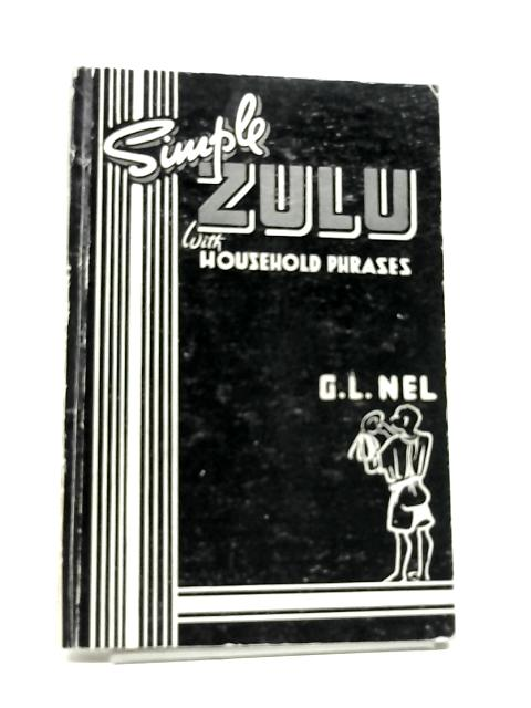 Simple Zulu by Nel, G. L