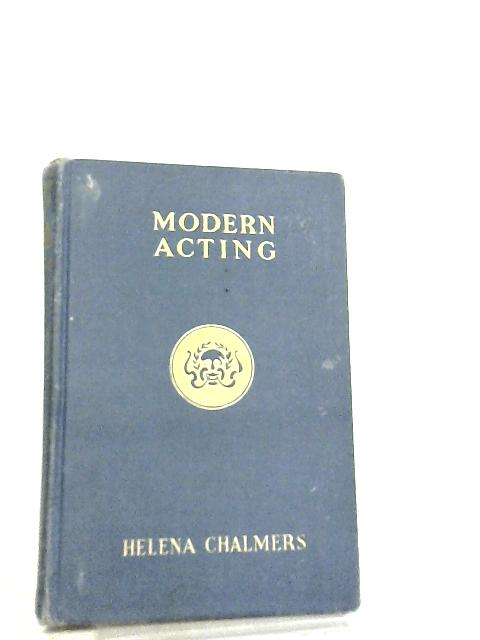 Modern Acting by Helena Chalmers