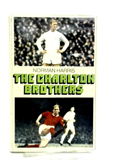 The Charlton Brothers by Norman Harris