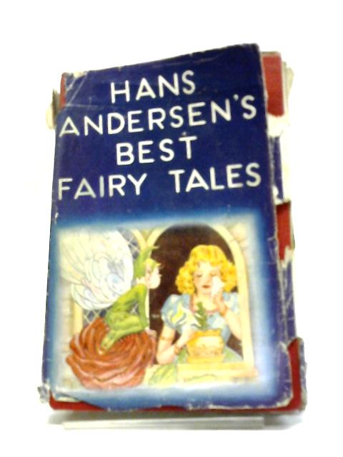 Hans Andersen's Best Fairy Tales by Hans Christian Andersen