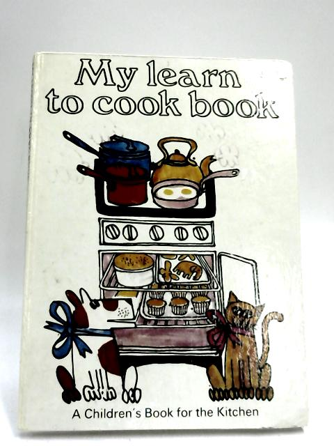 My Learn-To-Cook Book by Ursula Sedgwick