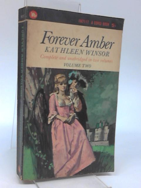 Forever Amber Volume Two by Kathleen Winsor