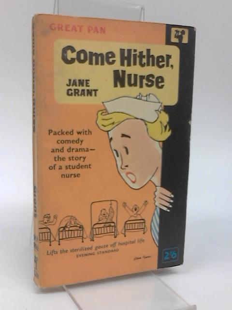 Come Again, Nurse by Grant, Jane