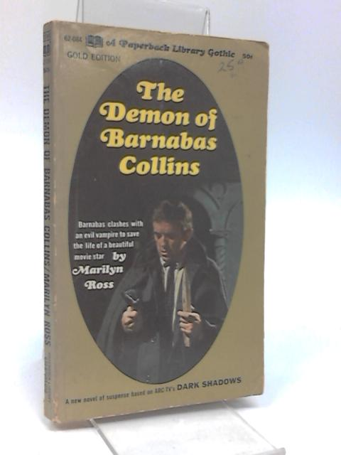 The Demon of Barnabas Collins by Ross, Marilyn