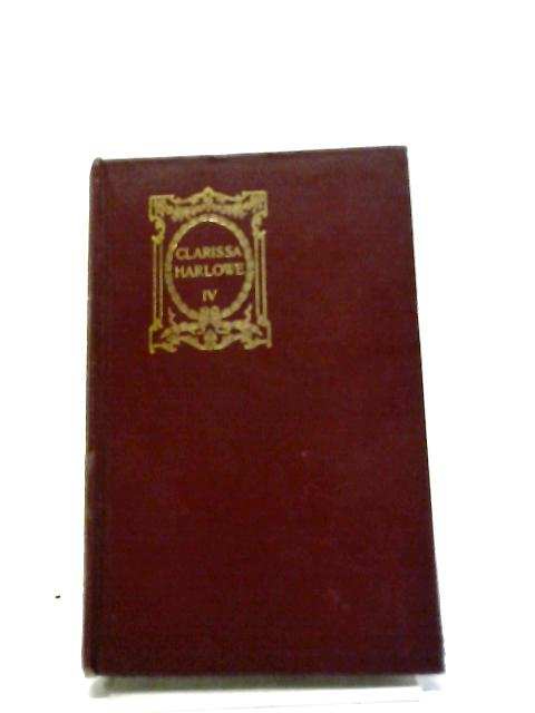 Clarissa Harlowe or The History of a Young Lady Volume IV by Samuel Richardson