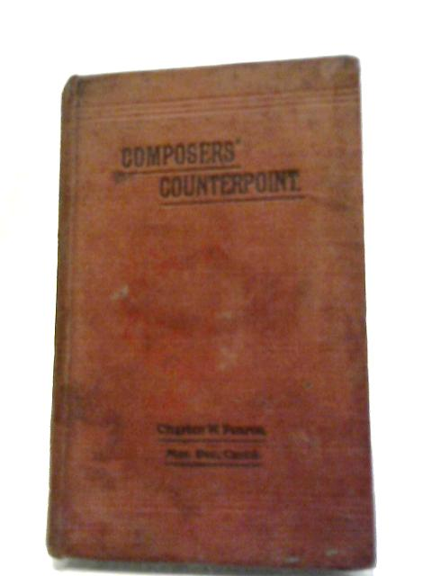 Composers' Counterpoint by Chalres W. Pearce