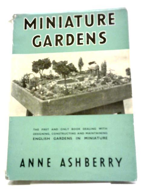 Miniature Garden by A. Ashberry
