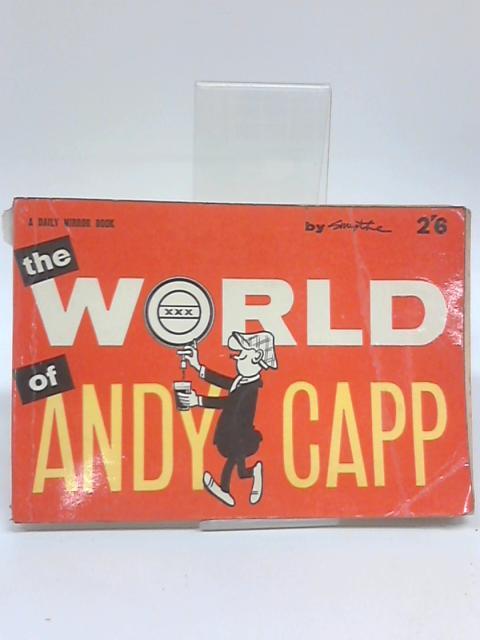 The World of Andy Capp by Smythe, Reg