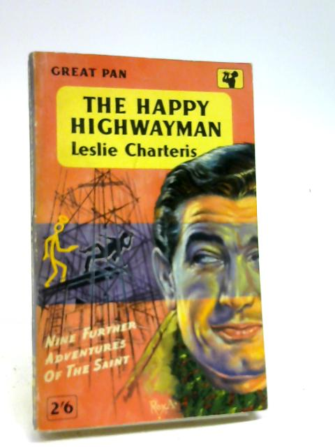 The happy highwayman by Charteris, Leslie