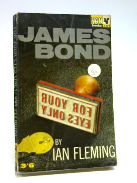 For Your Eyes Only (James Bond) by Fleming, Ian