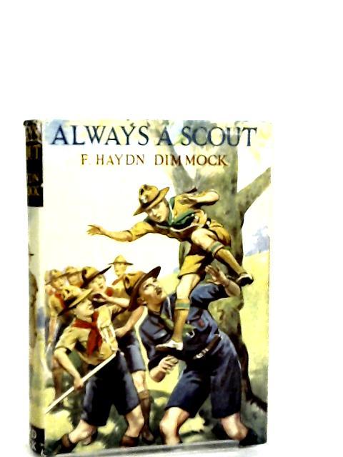 Always A Scout by F. Hayden dimmock