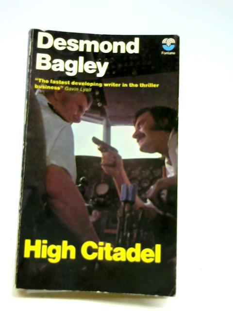 High Citadel by Bagley, Desmond.