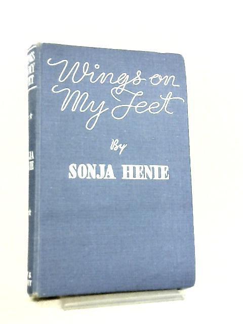 Wings on my Feet by Sonja Henie