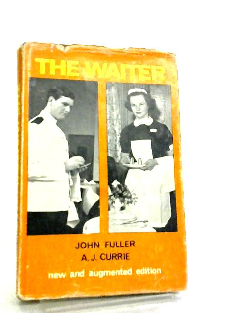 The Waiter by John Fuller & A. J. Currie