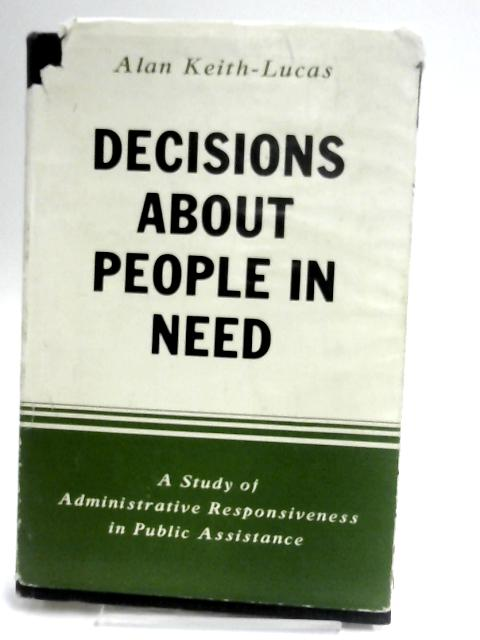Decisions about people in need by Keith-Lucas, Alan