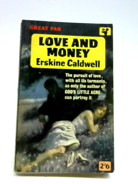 Love and Money by Caldwell, Erskine