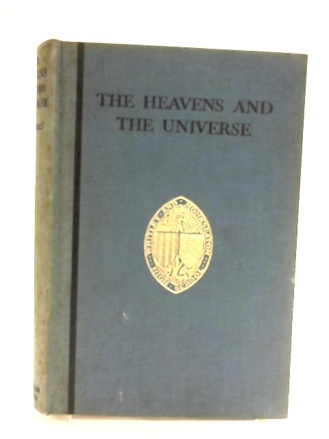 The Heavens and the Universe by Oswald Thomas