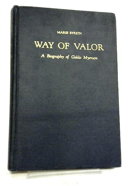 Way of Valor By Marie Syrkin