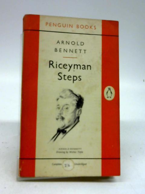 Riceyman Steps. by Bennett Arnold