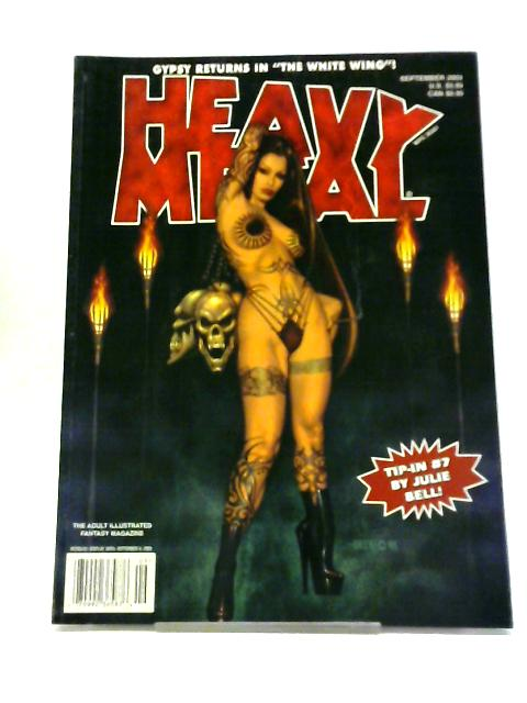 Heavy Metal Illustrated Fantasy Magazine. September, 2002 by Various Authors