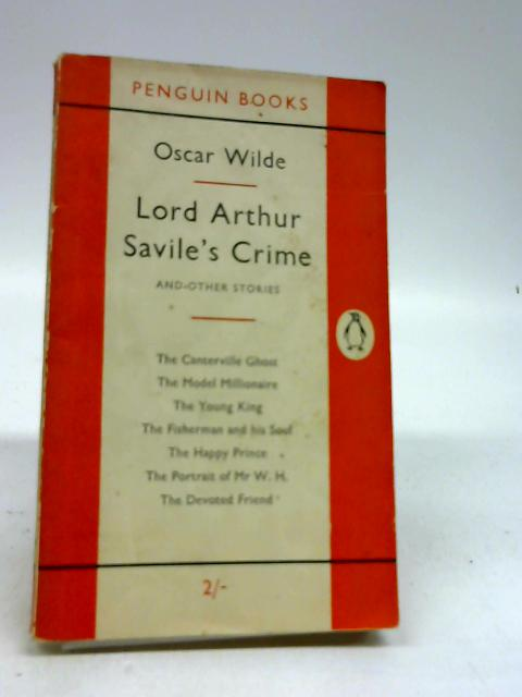 Lord Arthur Savile's Crime, and Other Stories by Oscar Wilde