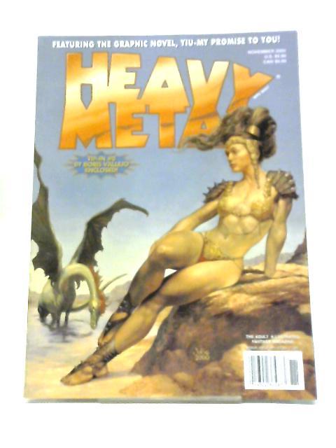Heavy Metal Illustrated Fantasy Magazine. November, 2002 by Various Authors
