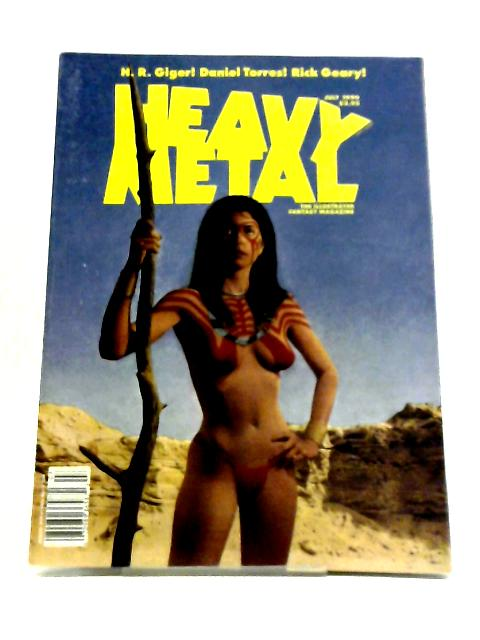 Heavy Metal Illustrated Fantasy Magazine. July, 1990 by Various Authors