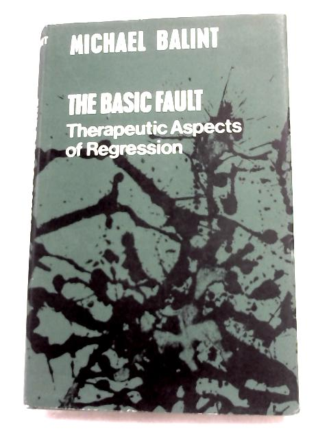 The Basic Fault by Michael Balint,