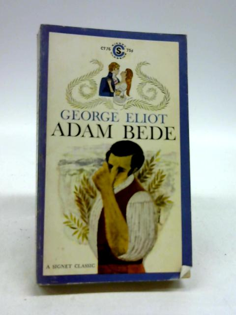Adam Bede (Signet Classics) by Eliot, George
