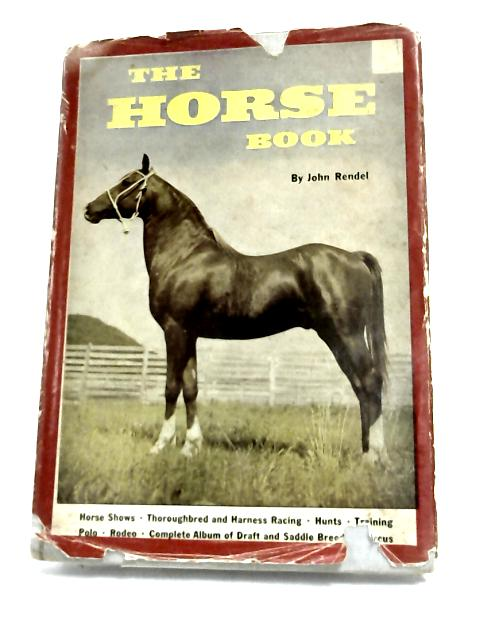 The Horse Book by Rendel
