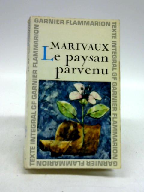 Le Paysan Parvenu by Marivaux