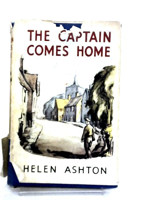 The Captain Comes Home by Ashton, Helen Rosaline