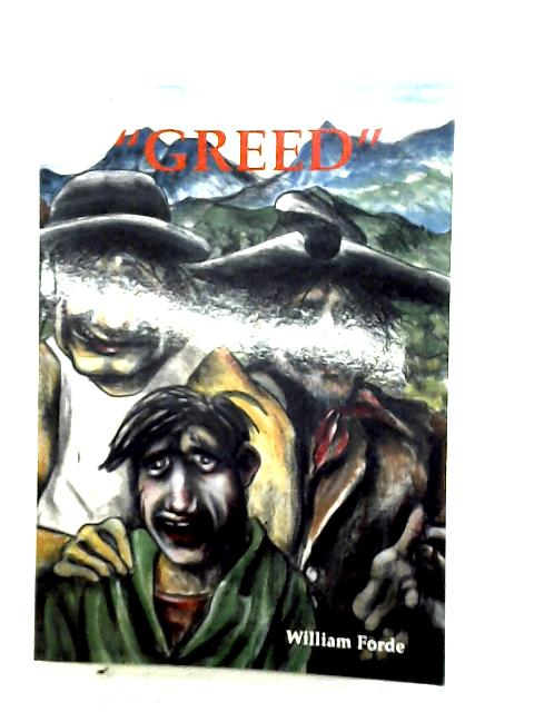 Greed by Forde, William